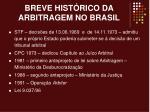 breve hist rico da arbitragem no brasil4