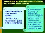 promotion du patrimoine culturel et des savoir faire locaux