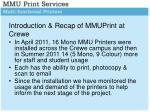 introduction recap of mmuprint at crewe