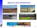 report on sa s infrastructure