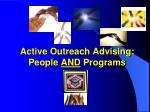 active outreach advising people and programs