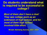 do students understand what is required to be successful in college