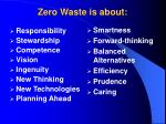 zero waste is about