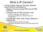 what is ip centrex