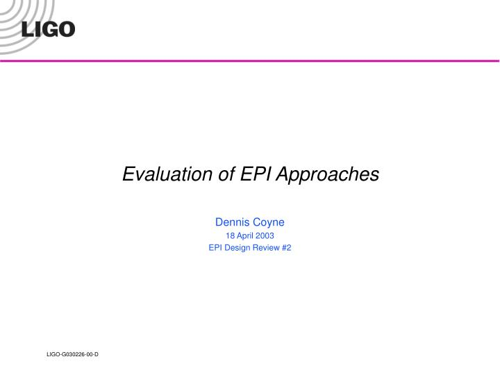 evaluation of epi approaches n.