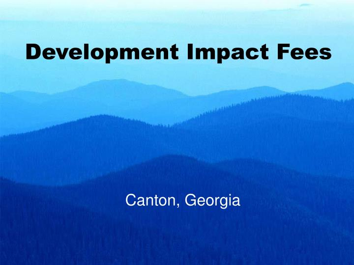 development impact fees n.