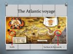 the atlantic voyage