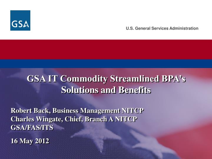 gsa it commodity streamlined bpa s solutions and benefits n.