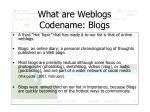 what are weblogs codename blogs
