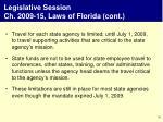 legislative session ch 2009 15 laws of florida cont