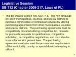 legislative session sb 712 chapter 2009 217 laws of fl
