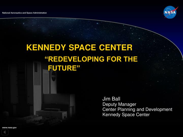 kennedy space center redeveloping for the future n.