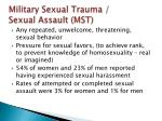 military sexual trauma sexual assault mst