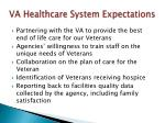 va healthcare system expectations