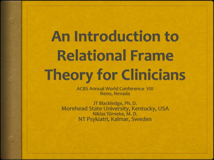 an introduction to relational frame theory for clinicians n.