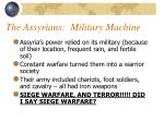 the assyrians military machine