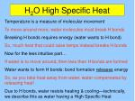 h 2 o high specific heat