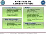 cpi formats and example protections