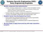 systems security engineering sse early engineering emphasis