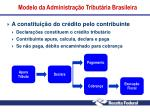 modelo da administra o tribut ria brasileira2