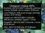 cheap er dialup isps