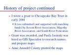 history of project continued