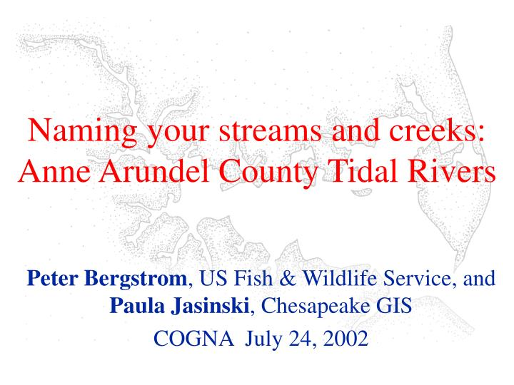 naming your streams and creeks anne arundel county tidal rivers n.