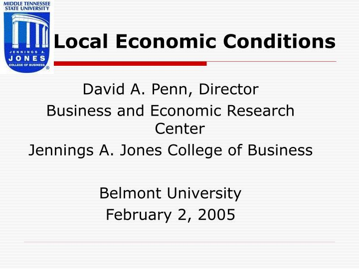 local economic conditions n.