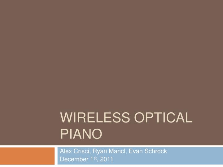 wireless optical piano n.