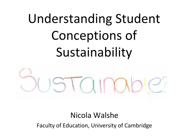 understanding student conceptions of sustainability n.
