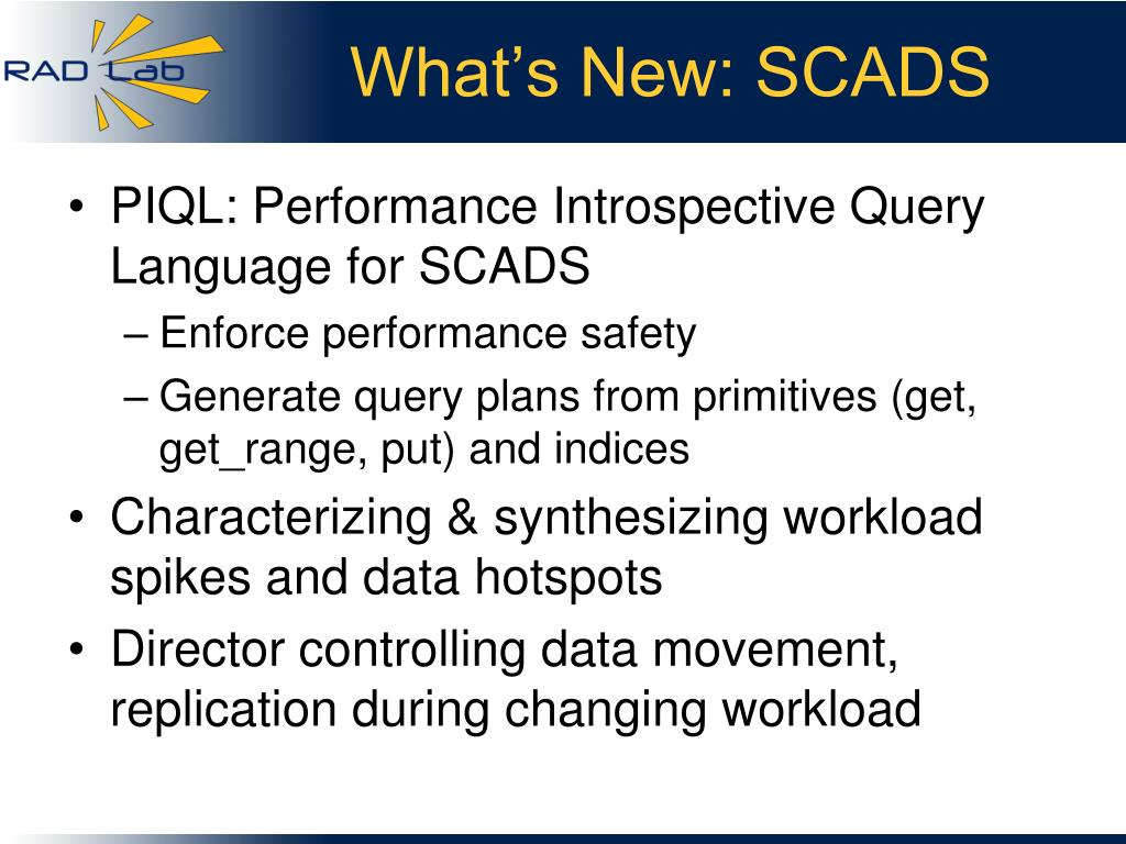 What's New: SCADS