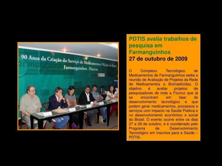 PDTIS avalia trabalhos de pesquisa em Farmanguinhos