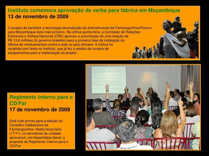 Instituto comemora aprovação de verba para fábrica em Moçambique