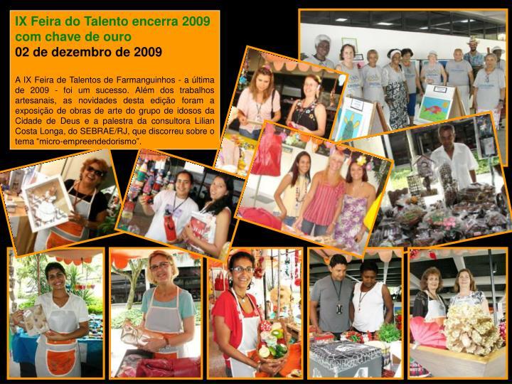 IX Feira do Talento encerra 2009 com chave de ouro