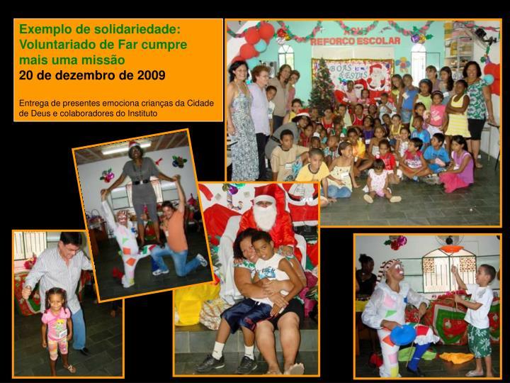 Exemplo de solidariedade: Voluntariado de Far cumpre mais uma missão