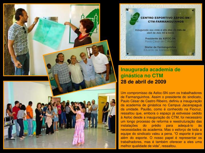 Inaugurada academia de ginástica no CTM