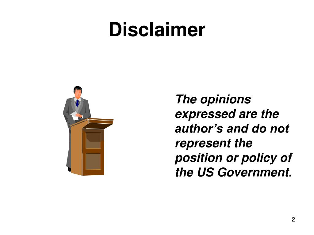 The opinions expressed are the author's and do not represent the position or policy of the US Government.