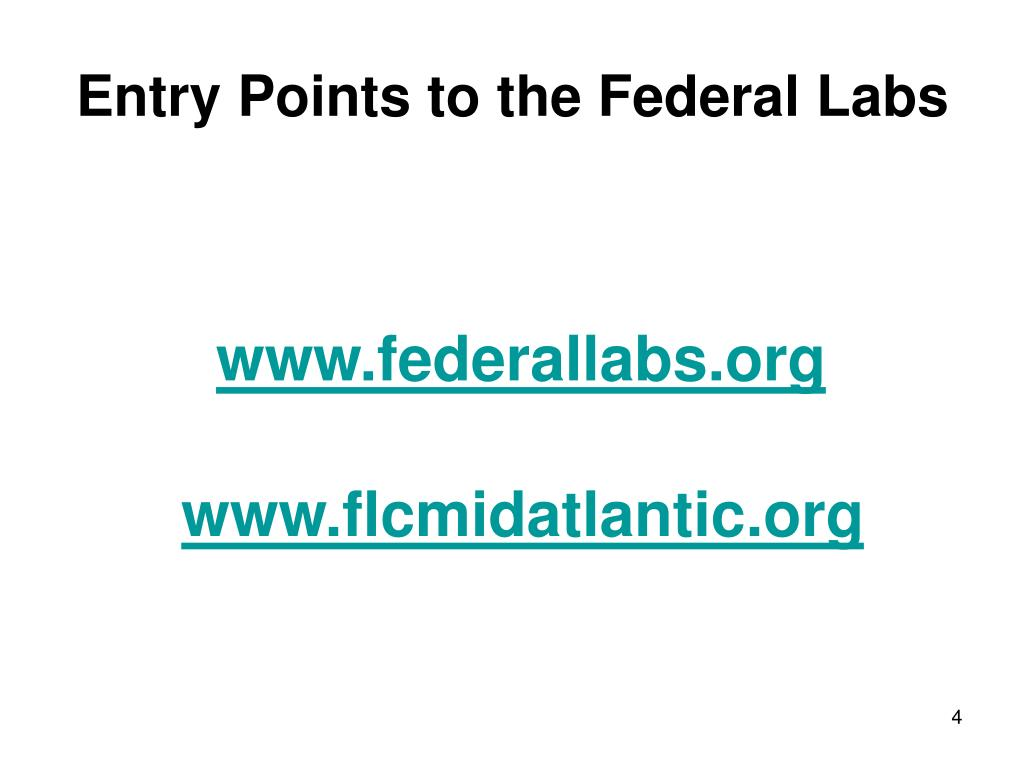 Entry Points to the Federal Labs