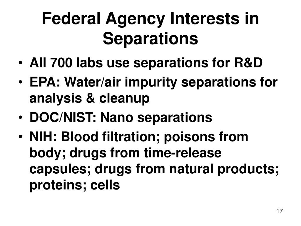 Federal Agency Interests in Separations