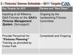 2 fixtures games schedule 2011 targets