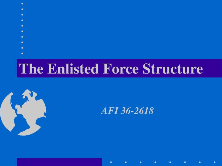 the enlisted force structure n.