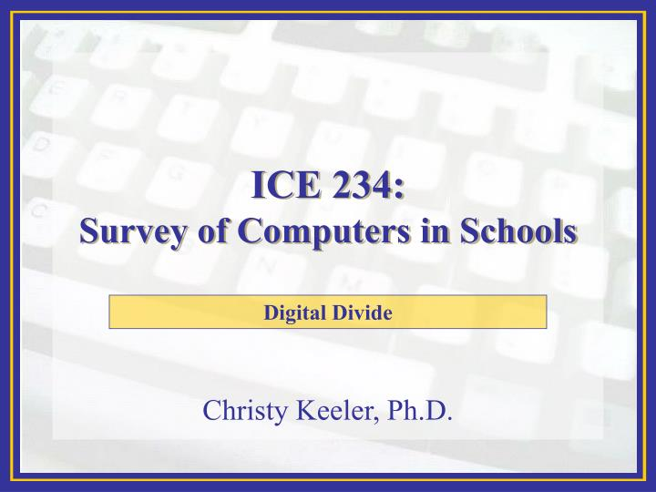 ice 234 survey of computers in schools n.