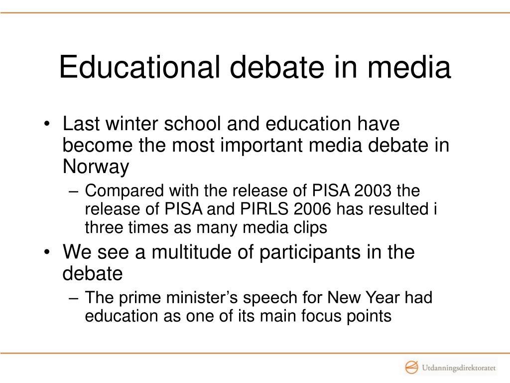 Educational debate in media
