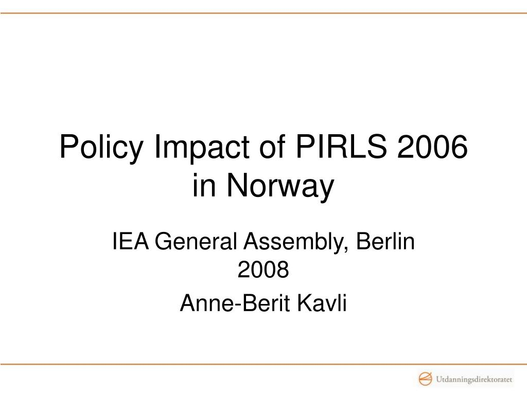 policy impact of pirls 2006 in norway l.