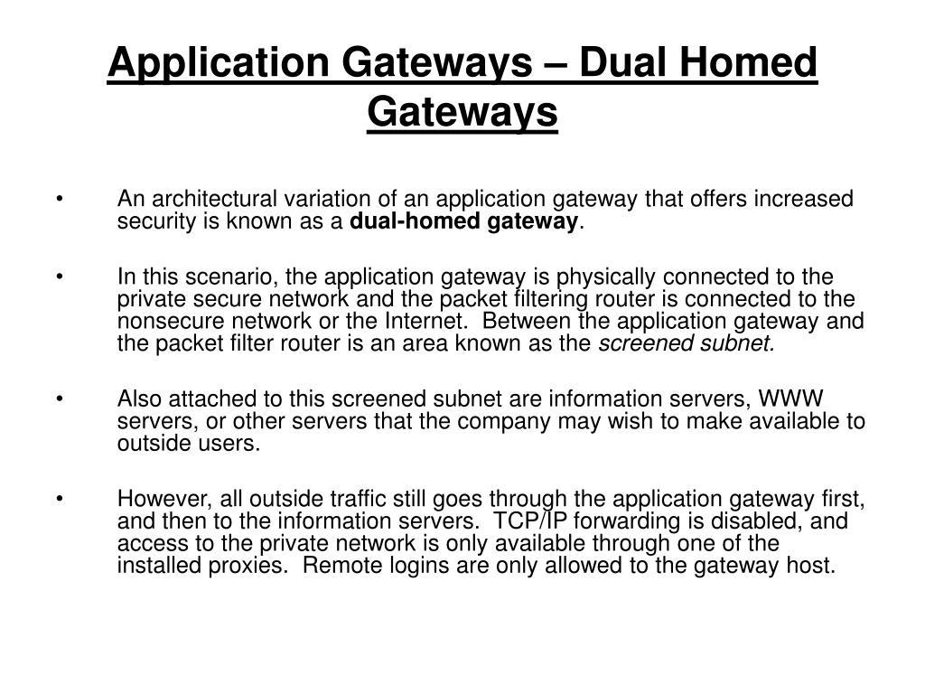 Application Gateways – Dual Homed Gateways