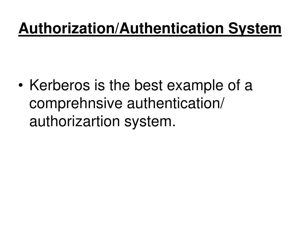 Authorization/Authentication System