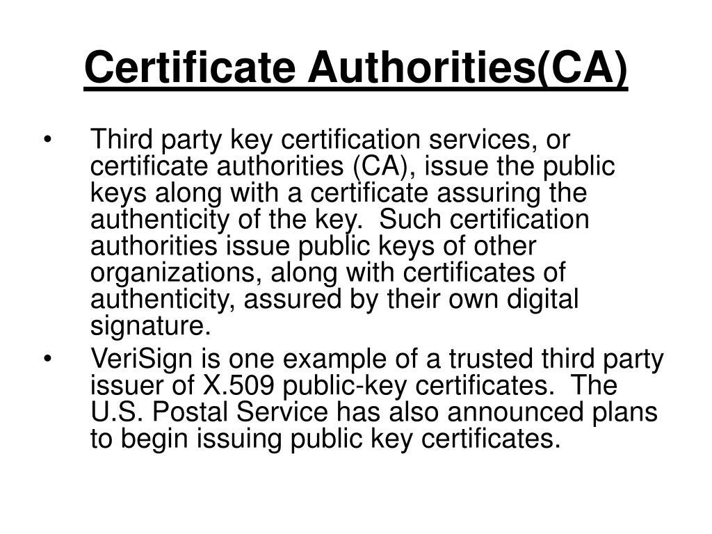 Certificate Authorities(CA)