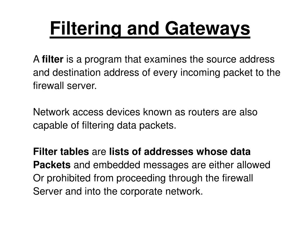 Filtering and Gateways