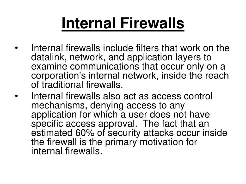 Internal Firewalls