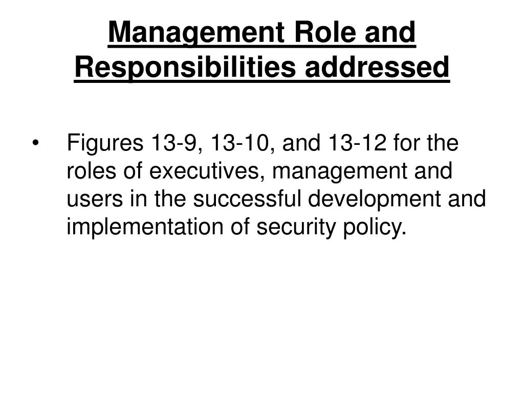 Management Role and Responsibilities addressed